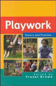 Playwork : Theory and Practice