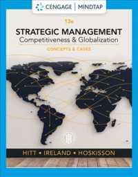 Strategic Management : Competitiveness & Globalization, Concepts and Cases (13TH)