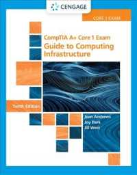 CompTIA A+ Core 1 Exam : Guide to Computing Infrastructure (10TH)