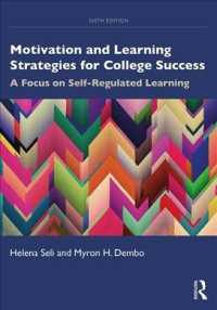 Motivation and Learning Strategies for College Success : A Focus on Self-regulated Learning (6 New)