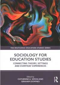 教育学のための社会学入門<br>Sociology for Education Studies : Connecting Theory, Settings and Everyday Experiences (Routledge Education Studies)