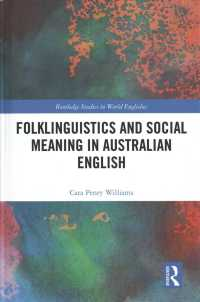 Folklinguistics and Social Meaning in Australian English (Routledge Studies in World Englishes)