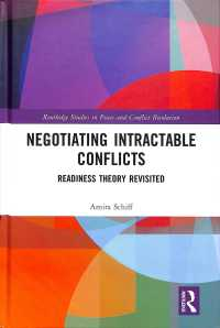 Negotiating Intractable Conflicts : Readiness Theory Revisited (Routledge Studies in Peace and Conflict Resolution)