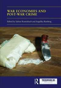 War Economies and Post-war Crime (Thirdworlds)