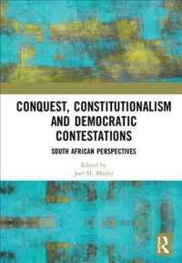 Conquest, Constitutionalism and Democratic Contestations : South African Perspectives