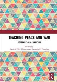 Teaching Peace and War : Pedagogy and Curricula