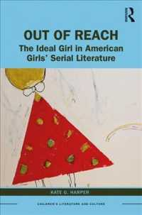 Out of Reach : The Ideal Girl in American Girls Series (Children's Literature and Culture)
