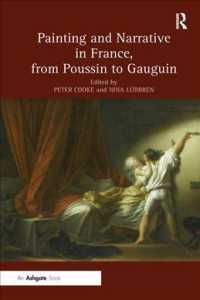 Painting and Narrative in France, from Poussin to Gauguin