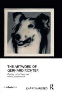 The Artwork of Gerhard Richter : Painting, Critical Theory and Cultural Transformation