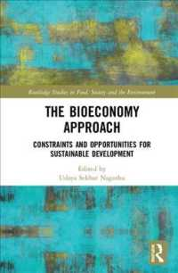The Bioeconomy Approach : Constraints and Opportunities for Sustainable Development (Routledge Studies in Food, Society and the Environment)