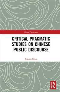 Critical Pragmatic Studies on Chinese Public Discourse (China Perspectives)