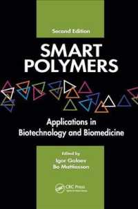 Smart Polymers : Applications in Biotechnology and Biomedicine (2 New)