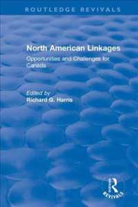 North American Linkages : Opportunities and Challenges for Canada (Routledge Revivals: the Investment Canada Research)