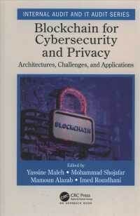 Blockchain for Cybersecurity and Privacy : Architectures, Challenges, and Applications (Internal Audit and It Audit)