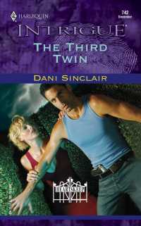 The Third Twin (Harlequin Intrigue Series)
