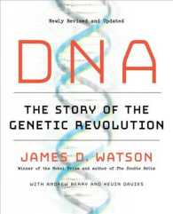 DNA : The Story of the Genetic Revolution (Reprint)