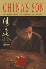 China's Son : Growing Up in the Cultural Revolution (Reprint)