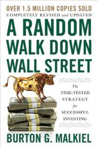A Random Walk Down Wall Street : The Time-tested Strategy for Successful Investing (12 REV UPD)