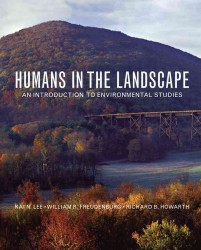 Humans in the Landscape : An Introduction to Environmental Studies