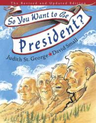 So, You Want to Be President? (REV UPD)