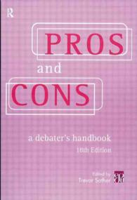 Pros and Cons : The Debaters Handbook (18TH)