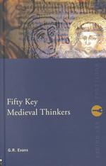 中世主要思想家50人<br>Fifty Key Medieval Thinkers (Routledge Key Guides)