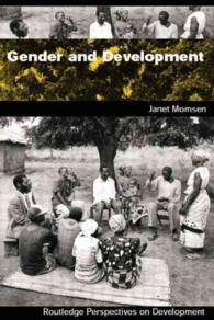 ジェンダーと開発:入門<br>Gender and Development (Routledge Perspectives on Development)