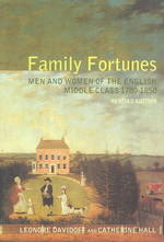 家運:イギリス中産階級の男女 1780-1850年(第2版)<br>Family Fortunes : Men and Women of the English Middle Class, 1780-1850 (2 Revised)