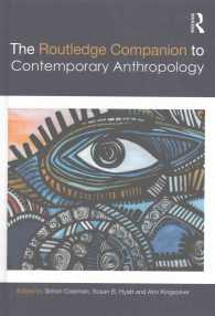 ラウトレッジ版 現代人類学必携<br>The Routledge Companion to Contemporary Anthropology (Routledge Companions)