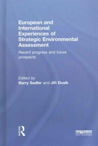 European and International Experiences of Strategic Environmental Assessment : Recent Progress and Future Prospects