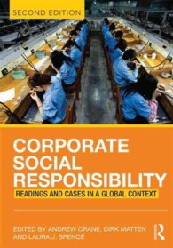 企業の社会的責任(第2版)<br>Corporate Social Responsibility : Readings and Cases in a Global Context (2ND)