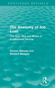 The Anatomy of Job Loss : The How, Why and Where of Employment Decline (Routledge Revivals) (Reissue)