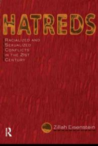 Hatreds : Racialized and Sexualized Conflicts in the 21st Century
