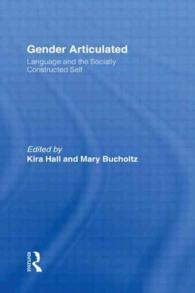 Gender Articulated : Language and the Socially Constructed Self
