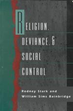 Religion, Deviance and Social Control