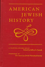Central European Jews in America, 1840-1880 : Migration and Advancement (American Jewish History, 2) 〈2〉