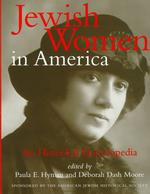 Jewish Women in America (2-Volume Set) : An Historical Encyclopedia