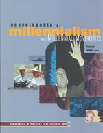 千年王国主義・千年王国運動百科事典<br>Encyclopedia of Millennialism and Millennial Movements (Religion and Society (Routledge))