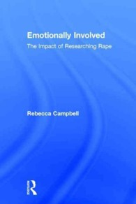 レイプ調査の調査者への影響<br>Emotionally Involved : The Impact of Researching Rape