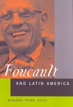 フーコーとラテンアメリカ<br>Foucault and Latin America : Appropriations and Deployments of Discoursive Analysis