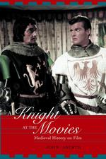中世史の映画化<br>A Knight at the Movies : Medieval History on Film