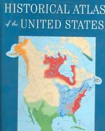 合衆国史アトラス<br>Historical Atlas of the United States