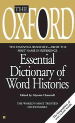 The Oxford Essential Dictionary of Word Histories