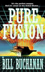Pure Fusion (1st printing. A pure fusion neutron bomb is more deadly than a)