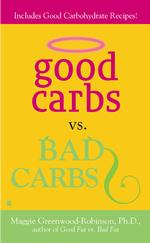 Good Carbs Vs. Bad Carbs