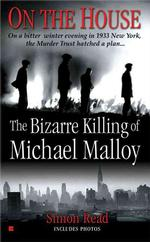 On the House : The Bizare Killing of Michael Malloy