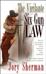 Six-gun Law (The Vigilante)