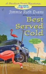 Best Served Cold: A Trailer Park Mystery