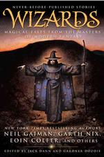 Wizards : Magical Tales from the Masters of Modern Fantasy