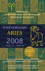 Aries 2008 (Super Horoscopes)